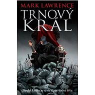 Trnový král - Mark Lawrence