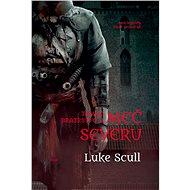 Meč severu - Luke Scull