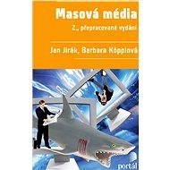 Masová média - Jan Jirák, Barbara Köpplová
