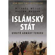 Islámský stát – Uvnitř armády teroru - Hassan Hassan, Michael Weiss