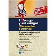 Trasgu a jeho kamarádi. Vítejte v Asturii. - Ludmila Mlýnková, Manuel Díaz-Faes González