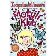 Motýlí klub - Jacqueline Wilsonová