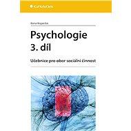 Psychologie 3. díl - Ilona Kopecká