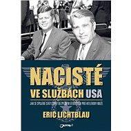 Nacisté ve službách USA - Eric Lichtblau