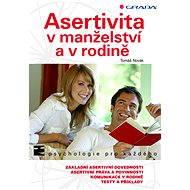 Asertivita v manželství a v rodině - Tomáš Novák