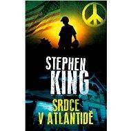 Srdce v Atlantidě - Stephen King