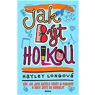 Jak být holkou - Hayley Longová