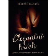 Elegantní hřích - Kendall Ryanová