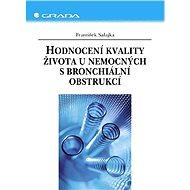 Hodnocení kvality života u nemocných s bronchiální obstrukcí - František Salajka