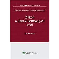 Zákon o dani z nemovitých věcí. Komentář - Monika Novotná, Petr Koubovský
