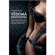 Vědomá prostitutka - - Veronica Monet