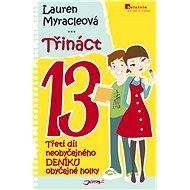 Třináct - Lauren Myracleová