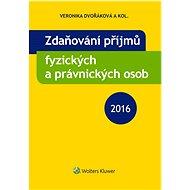 Zdaňování příjmů fyzických a právnických osob 2016 - Veronika Dvořáková