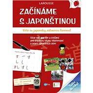 Začínáme s japonštinou - Éditions Larousse