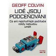 Lidé jsou podceňováni - Geoff Colvin