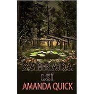 Zahrada lží - Amanda Quick