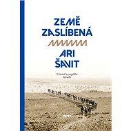 Země zaslíbená - Ari Šavit