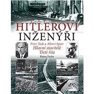 Hitlerovi inženýři - Blaine Taylor