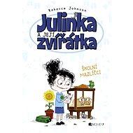 Julinka a její zvířátka – Školní mazlíčci - Rebecca Johnson