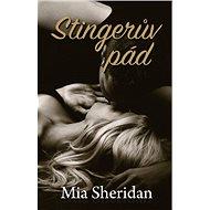 Stingerův pád - Mia Sheridan
