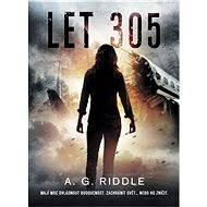Let 305 - A.G. Riddle
