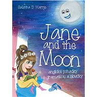 Jane and the Moon - Sabrina D. Harris