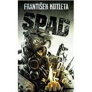 SPAD [E-kniha] - František Kotleta