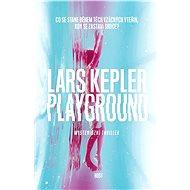 Playground [E-kniha] - Lars Kepler