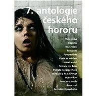7. antologie českého hororu - kolektiv