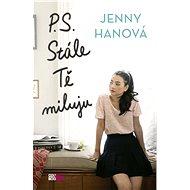 P. S. Stále Tě miluju - Jenny Hanová