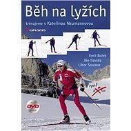 Běh na lyžích - Emil Bolek, Ján Ilavský, Libor Soumar