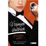 V tajných službách: Protřepat, nelíbat - Ally Carterová