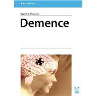 Demence - Vladimír Pidrman