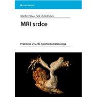 MRI srdce - Martin Pleva, Petr Ouředníček