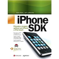 iPhone SDK - Jeff LaMarche, Dave Mark