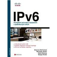 IPv6 - Shannon McFarland, Muninder Sambi, Nikhil Sharma, Sanjay Hooda