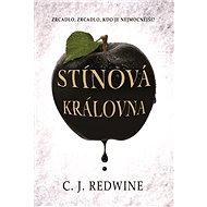 Stínová královna - C. J. Redwine