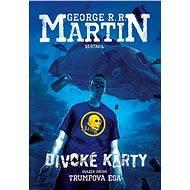 Divoké karty II - Trumfová esa - Elektronická kniha - George R.R. Martin (ed.), 297 stran