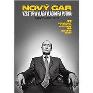 Nový car: Vzestup a vláda Vladimira Putina - Elektronická kniha - Steven Lee Myers, 485 stran