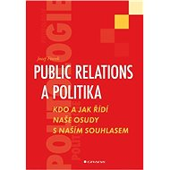 Public relations a politika - Jozef Ftorek
