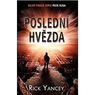 Poslední hvězda - Rick Yancey
