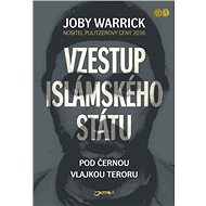 Vzestup Islámského státu - Elektronická kniha - Joby Warrick