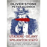 Utajené dějiny Spojených států - Peter Kuznick, Oliver Stone