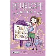 Penelope - prostě perfektní: Tajná táborová příručka - Chrissie Perryová