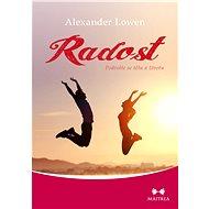Radost - Alexander Lowen