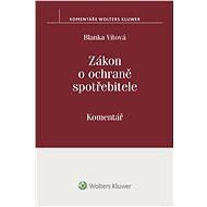 Zákon o ochraně spotřebitele (č. 634/1992 Sb.). Komentář - Blanka Vítová