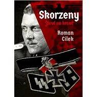 Skorzeny - Roman Cílek