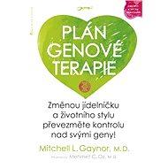 Plán genové terapie - Mitchell L. Gaynor