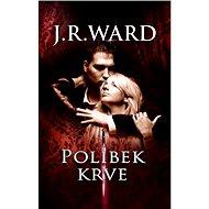 Polibek krve - J. R. Ward
