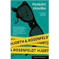 Poslední zkouška - Michael Hjorth, Hans Rosenfeldt